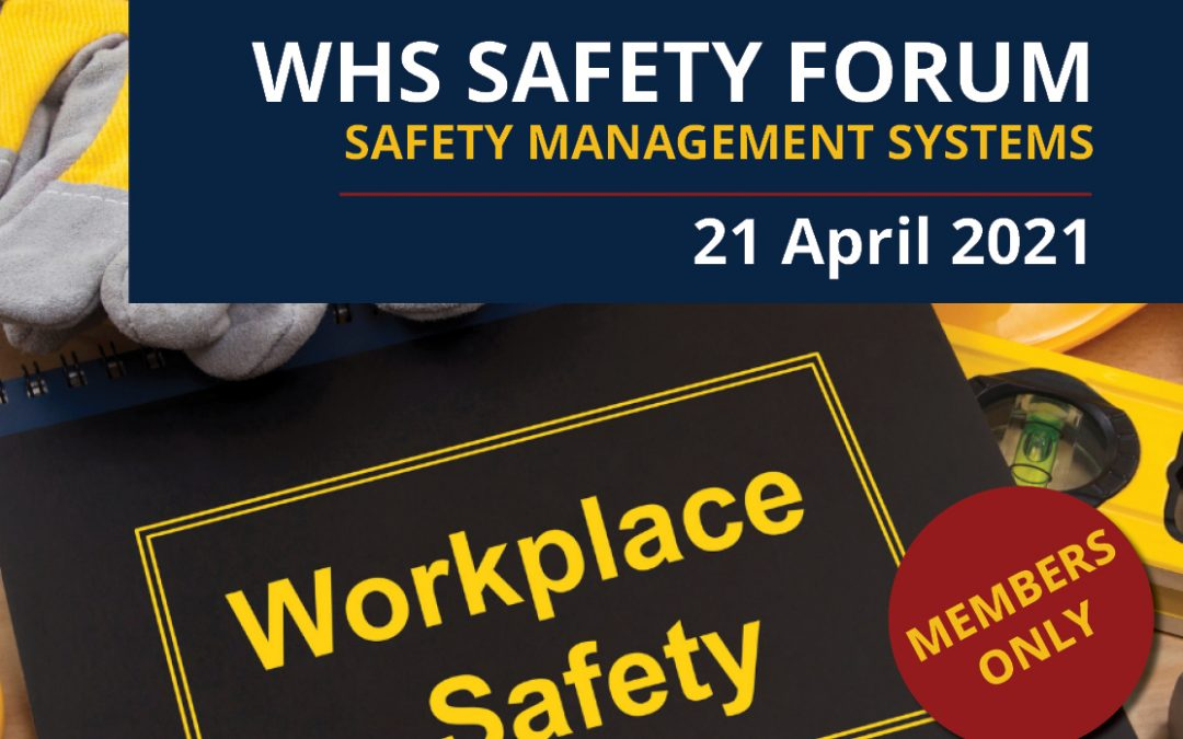 WHS Safety Forum – Safety Management Systems